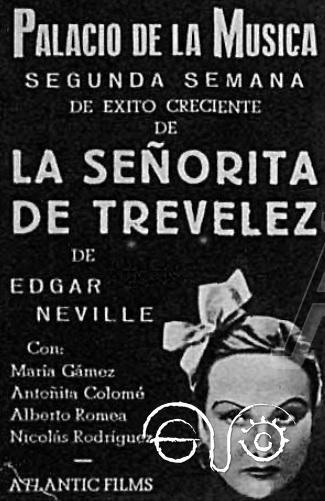 Anuncio de la proyección de La señorita de Trevélez, en la que actúa María Gámez, en el Palacio de la Música de Madrid el 3 de mayo de 1936 (Atlantic Films).
