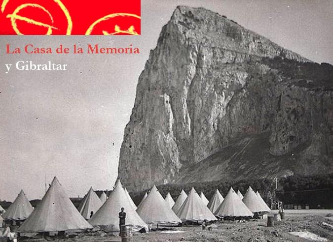 La Casa de la Memoria y Gibraltar.