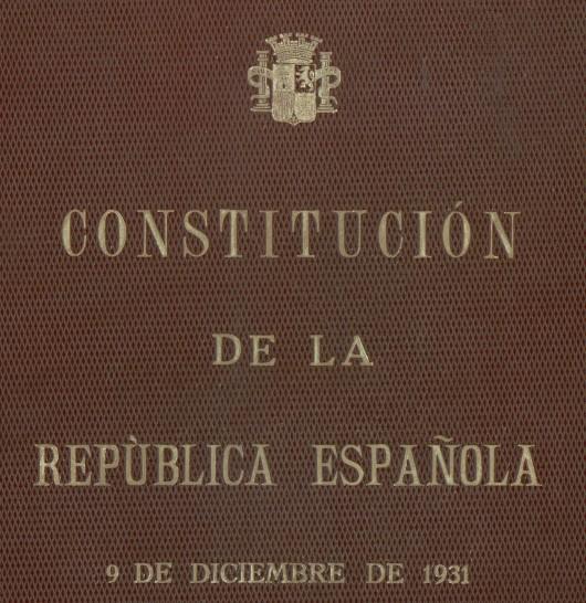 Portada de la Constitución española de 1931 Archivo del (Congreso de los Diputados).