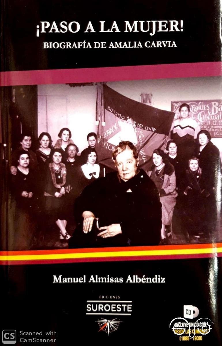 ¡Paso a la mujer! Biografía de Amalia Carvia