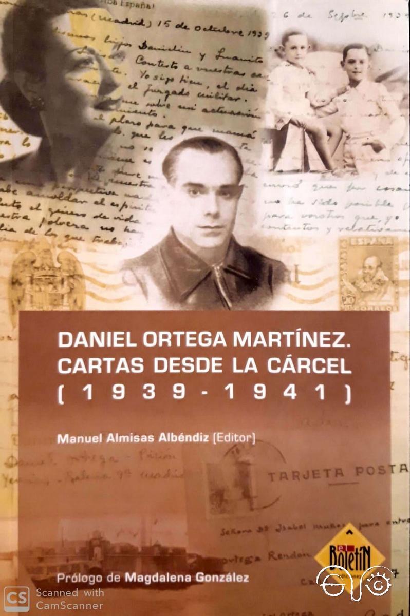 Daniel Ortega Martínez. Cartas desde la cárcel