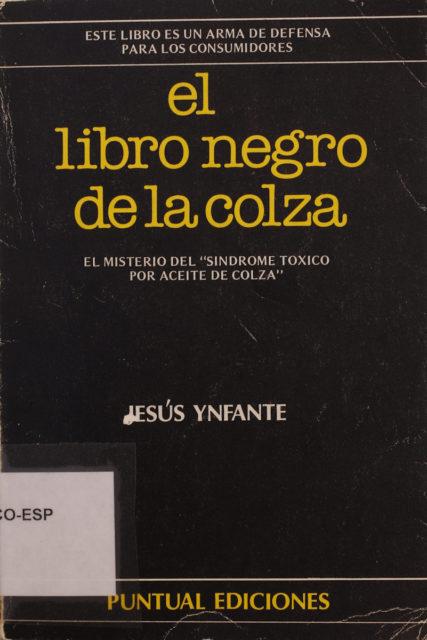 El libro negro de la colza, de Jesús Ynfante