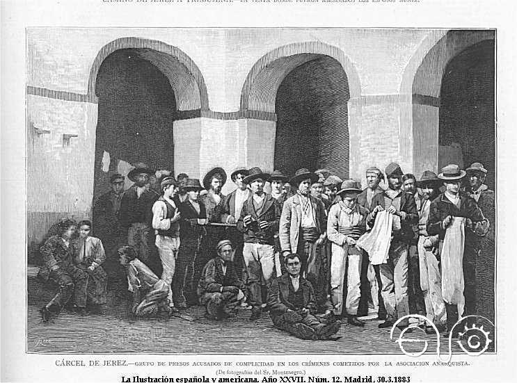 Cárcel de Jerez. Grupo de presos acusados de pertenecer a La Mano Negra.