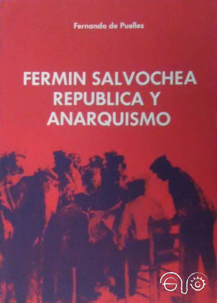 Fermín Salvochea. República y anarquismo.