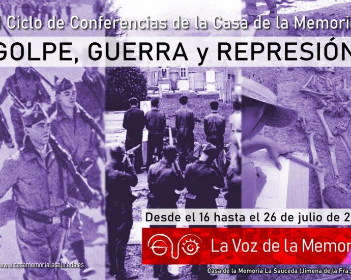 """Ciclo de conferencias """"Golpe, guerra y represión""""."""